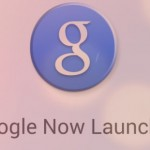 Il nuovo Google Now Launcher per Nexus